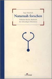 Ingo-Diedrich-Naturnah-forschen-Wilhelm-Reich