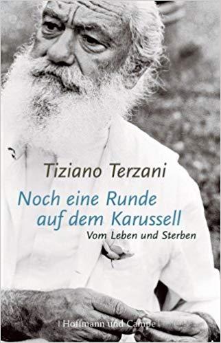 Noch-eine-Runde-auf-dem-Karussell-Terzani-Heilung-Buch-Ingo-Diedrich